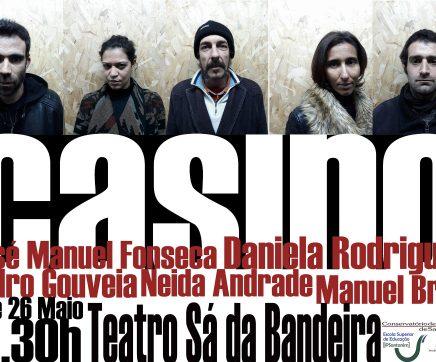 """Casino"" estreia sexta-feira no Teatro Sá da Bandeira"
