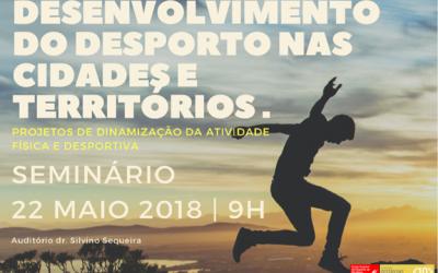 Desenvolvimento do Desporto nas Cidades e Territórios em debate na ESDRM