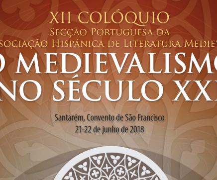 Santarém acolhe XII Colóquio da Secção Portuguesa da Associação Hispânica de Literatura Medieval