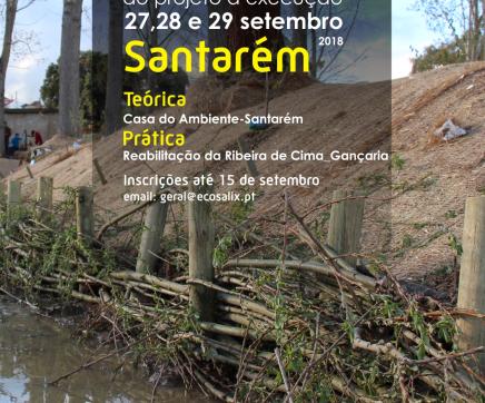 """Inscrições abertas para o """"Workshop de Técnicas de Engenharia Natural – Do Projecto à Execução"""""""