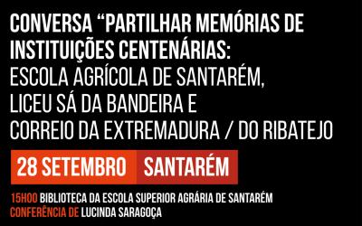 Lucinda Saragoça partilha hoje memórias da Escola Agrícola e do Liceu Sá da Bandeira