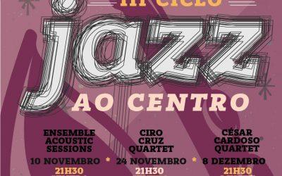 Entroncamento recebe o 3º Ciclo de Jazz