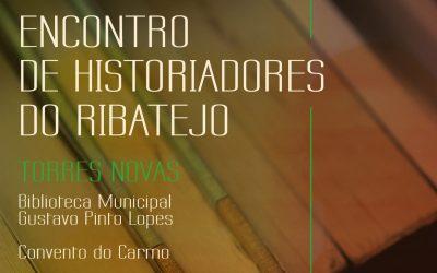 Torres Novas recebe encontro dos Historiadores do Ribatejo e lançamento de livro sobre o Convento do Carmo