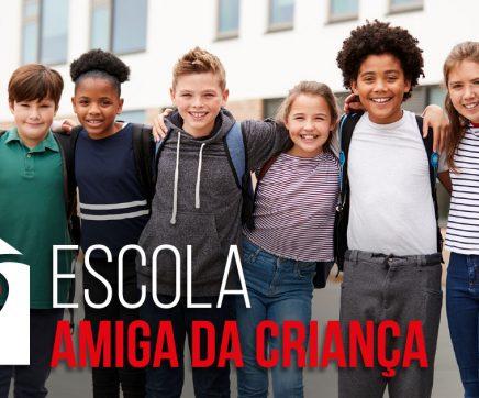 126 escolas do distrito de Santarém candidatas a Escola Amiga da Criança