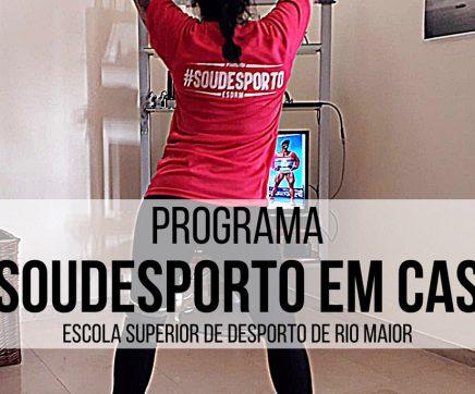 Escola Superior de Desporto lança programa '#SOUDESPORTO em CASA'