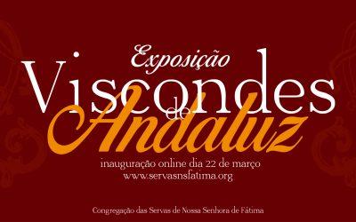 Os Viscondes de Andaluz em exposição online